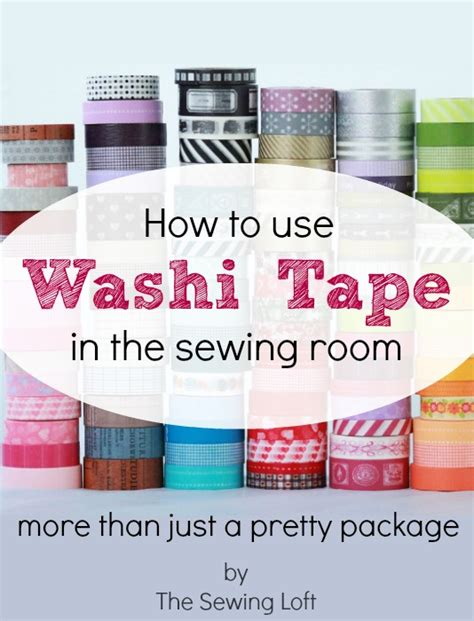 washi tape uses sewing tips tools tricks the sewing loft
