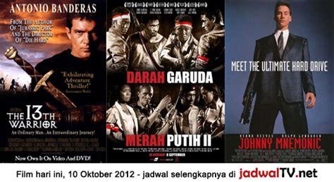 jadwal film merah putih sctv jadwal film dan sepakbola 10 oktober 2012 jadwal tv