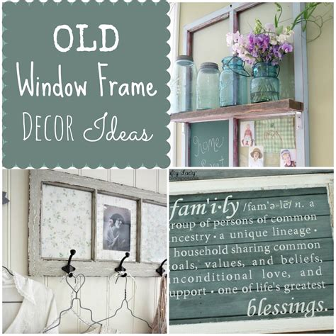 How To Decorate Window Frames by Couches And Cupcakes How To Use Window Frames In Decor