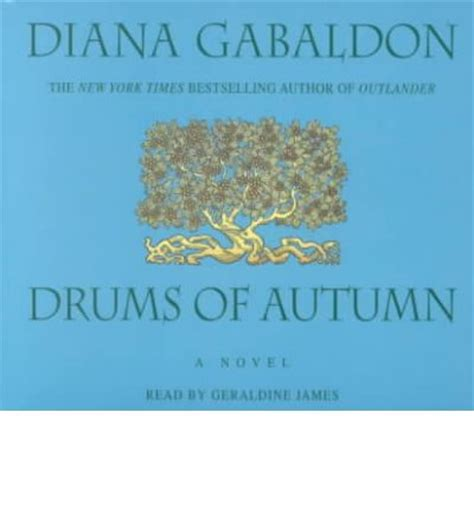 the drums of autumn drums of autumn diana gabaldon geraldine