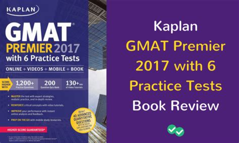 Pdf Gmat Premier 2017 Practice Tests by Kaplan Gmat Premier 2017 Book Review Magoosh Gmat