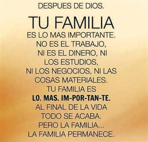 despu 233 s de dios tu familia es lo importante no es