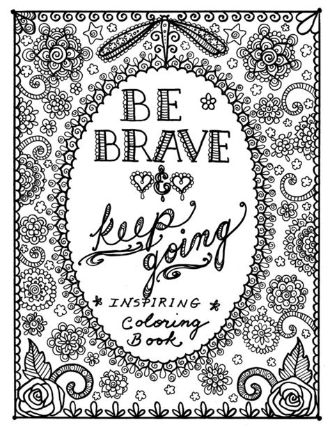 be brave coloring book inspirational sayings to color