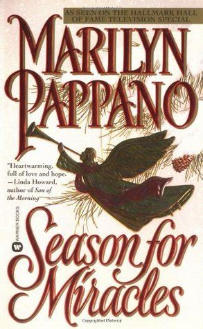 The Miracle Season Book Season For Miracles Bethlehem 1 By Marilyn Pappano Reviews Discussion Bookclubs Lists
