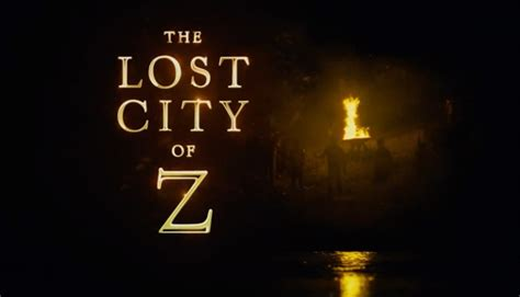 the lost trailer lost city of z trailer with hunnam comingsoon net
