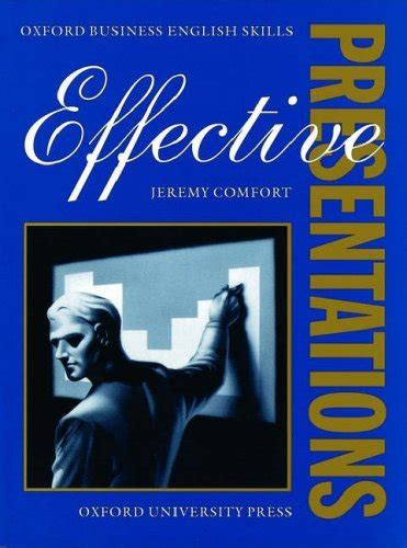 effective presentation skills books oxford business skills student book effective