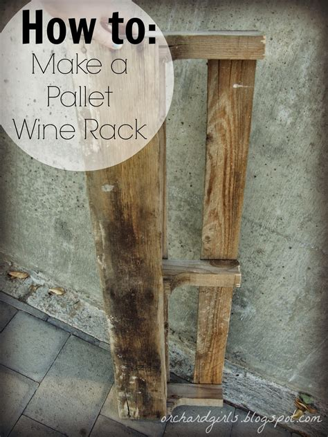How To Make A Pallet Wine Rack by Orchard Diy Pallet Wine Rack