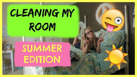 cleaning my room cleaning my room summer edition 2015