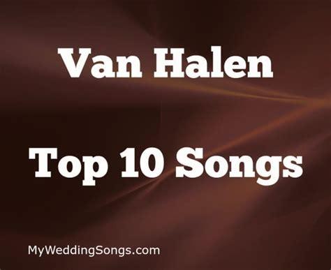 best halen song best halen songs top 10 all time list