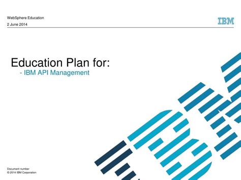 Ppt Education Plan For Ibm Api Management Powerpoint Ibm Powerpoint Template