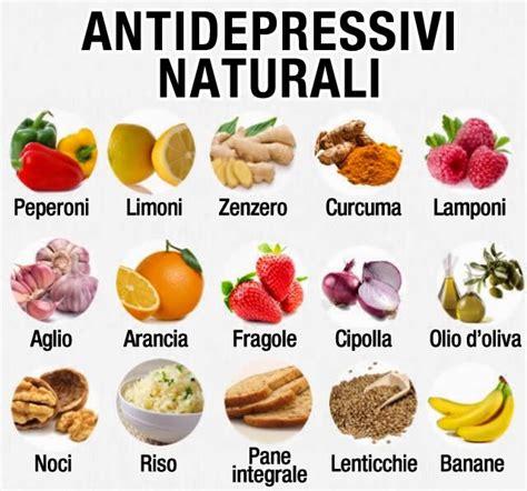 alimenti anti depressione i migliori antidepressivi naturali ciadd news