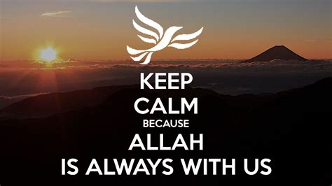 keep calm because allah is always with us poster
