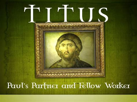 The Book Of Paul titus paul s partner and fellow worker the