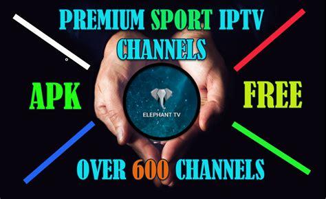 free arabic tv premium apk madoammo elephant tv apk premium sport iptv channels for your android phone iptv droid
