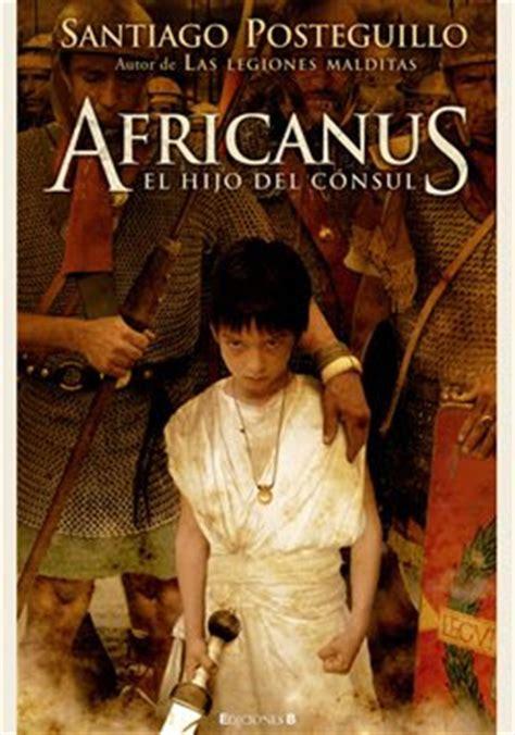 novela hist 243 rica africanus el hijo del consul