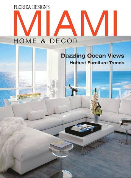 home decor magazine pdf download miami home decor magazine vol 7 issue 4 pdf