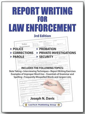 Report Writing Concepts For Enforcement by Report Writing For Enforcement By Joseph N Davis 183 Overdrive Rakuten Overdrive Ebooks