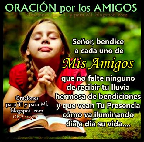 imagenes para bendecir amigos oraciones para ti y para m 205 oraci 211 n por los amigos