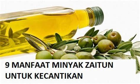 Minyak Zaitun Untuk Ibu 9 manfaat minyak zaitun untuk kecantikan