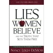 lies believe and the that sets them free books nancy leigh demoss lies believe and the