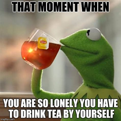 So Lonely Meme - but thats none of my business meme imgflip