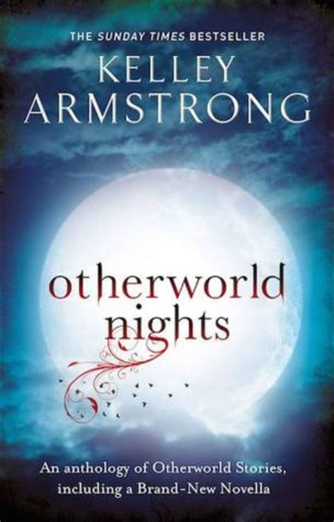 Novel Inggris Kelley Armstrong Tales Of The Other World otherworld nights otherworld stories 3 by kelley armstrong reviews discussion bookclubs