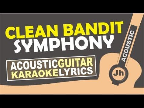 download mp3 clean bandit symphony 5 11 mb clean bandit symphony feat zara larsson karaoke