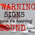 my migraine miracle you re my migraine miracle 7 warning signs you re rebound