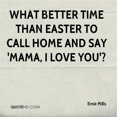 what better time that easter to call home and say i