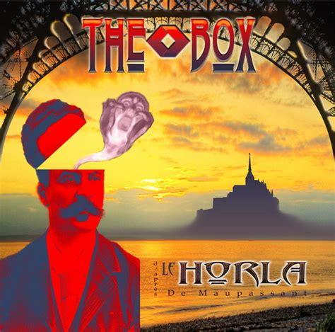 le horla the box le horla