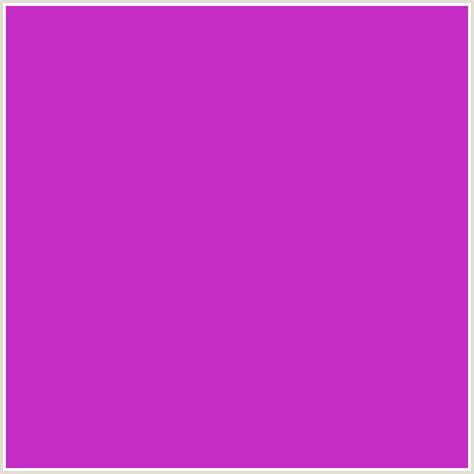 Colors That Match Pink by C42dc4 Hex Color Rgb 196 45 196 Deep Pink Fuchsia