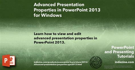 advanced powerpoint tutorial videos advanced presentation properties in powerpoint 2013 for