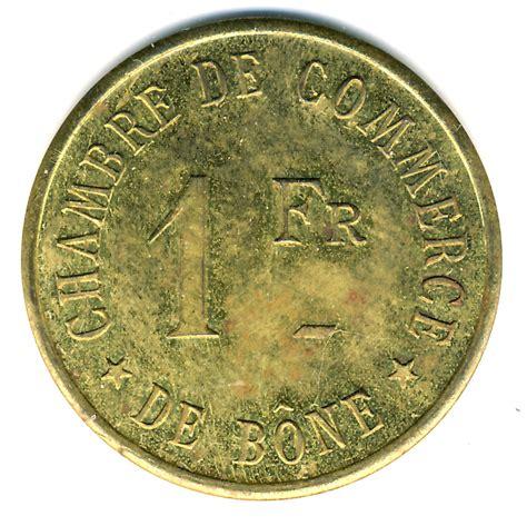 Bone Chamber 1 franc b 244 ne chamber of commerce algeria numista