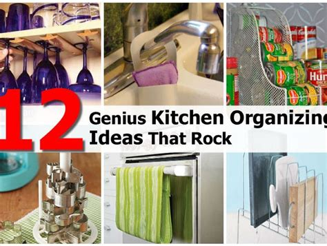 genius kitchen 12 genius kitchen organizing ideas that rock