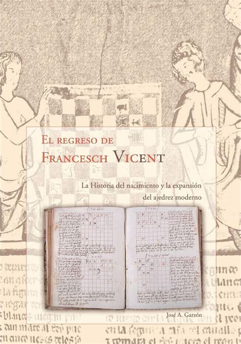 libro regreso a berln return almagac 201 n origen valenciano del ajedrez estudios de referencia