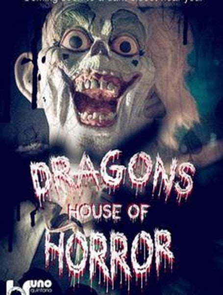 dragons house of horror halloween 2015 dragon s house of horror axs