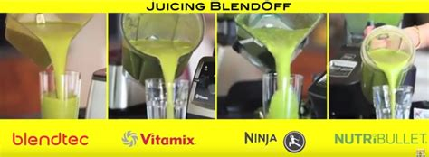 Blender Juice best juicing blend blendtec vs vitamix vs nutribullet vs