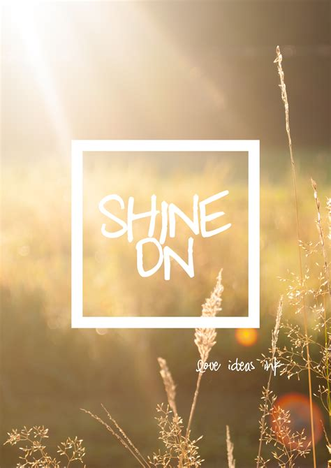 Shine On by Shine On Print A Bright
