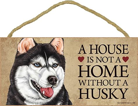 siberian husky dog house siberian husky indoor dog breed sign plaque a house is not a home bonus coaster