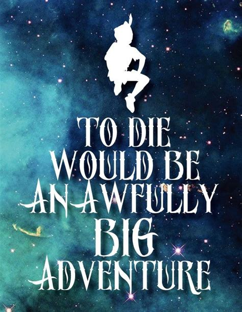 to die would be an awfully big adventure tattoo to die would be an awfully big adventure pan tv