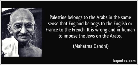 gandhi biography french palestine belongs to the arabs in the same sense that