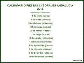 Calendario 2018 Andalucia Calendario De Fiestas Laborales De Andaluc 237 A Para El A 241 O