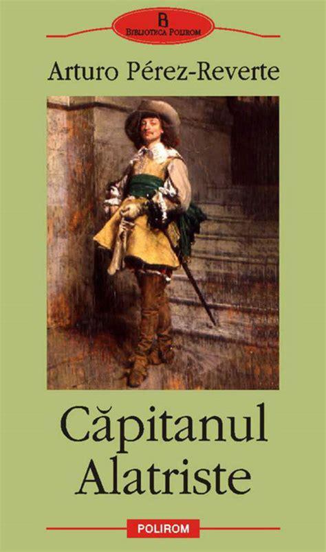 el capit n alatriste captain alatriste capit n alatriste 1 edition books el capit 225 n alatriste capitanul alatriste web oficial