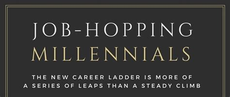 Job Hopping Is The New Normal For Millennials Three | is job hopping the new normal for millennials gen hq