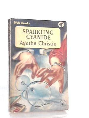 sparkling cyanide agatha christie sparkling cyanide by agatha christie abebooks