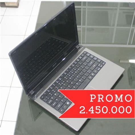 Harga Acer Intel I5 acer 4743 i5 harga promo jual beli laptop second