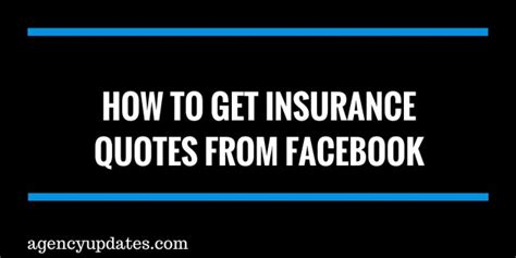 Get Insurance Quotes how to get insurance quotes from agency updates