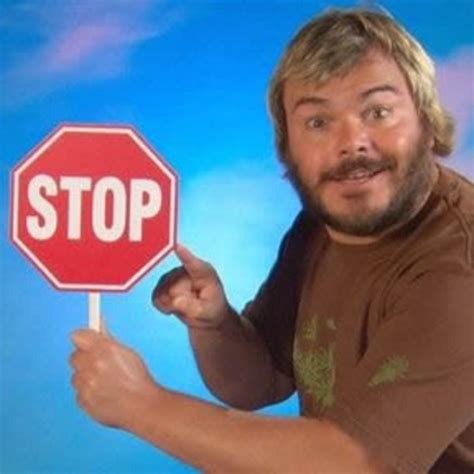 Stop Meme - jack black s octagon know your meme