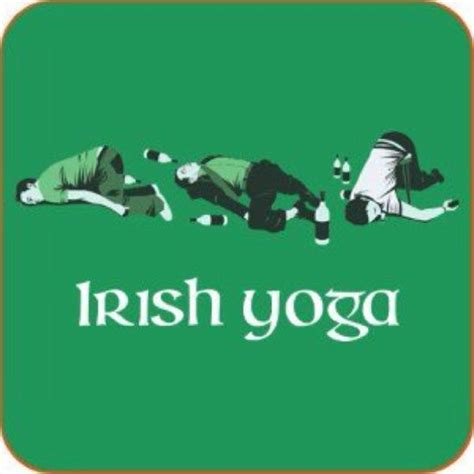 Irish Yoga Meme - 28 best images about irish sayings on pinterest funny