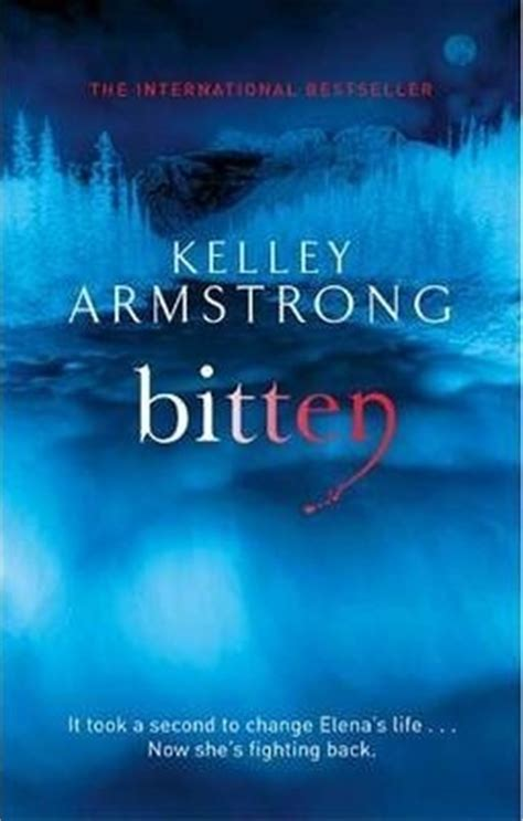 Book Review Bitten By Kelley Armstrong by Bitten By Kelley Armstrong Books Of